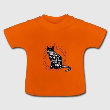 celui qui nourrit un chat - T-shirt Bébé