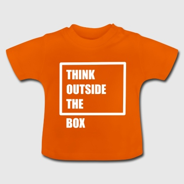 Think outside the box - think differently - Baby T-Shirt