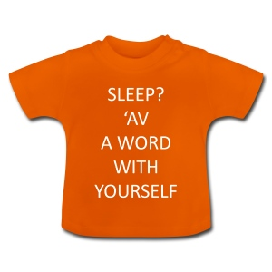 Have a word with yourself - baby - Baby T-Shirt