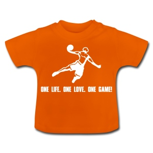 One Life. One Love. One Game! Highflyer - Baby T-Shirt
