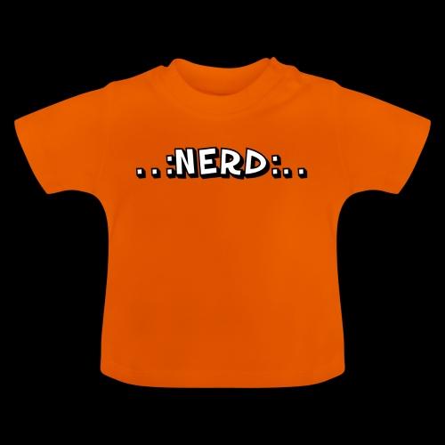 Nerd - Baby T-Shirt