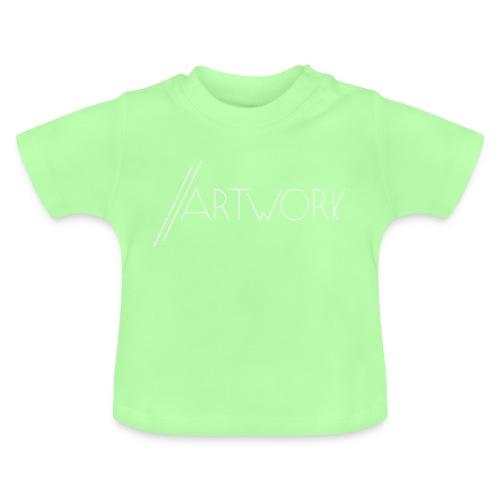 //ARTWORK - Baby T-Shirt