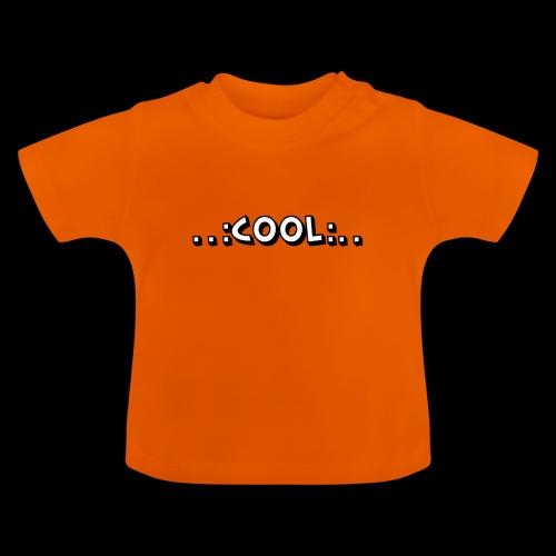 COOL - Baby T-Shirt