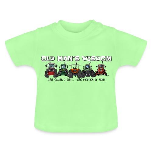 more oldmanswisdom - Baby T-shirt