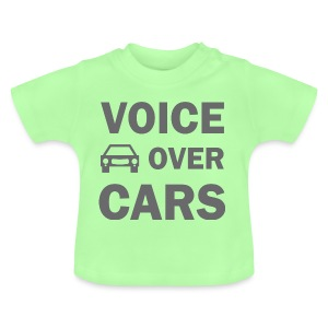 Voice over Cars - Baby T-Shirt