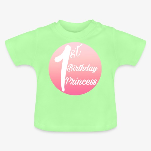 1st birthday princess - Maglietta per neonato