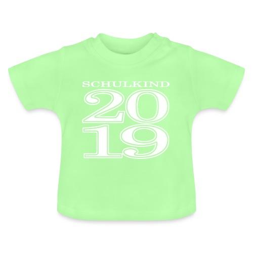 Schulkind 2019 - Baby T-Shirt