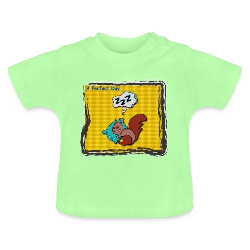A perfect day - Schlafen - Baby T-Shirt