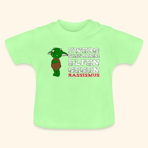 Zwergschlammelfen gegen Rassismus (weiße Schrift) - Baby T-Shirt