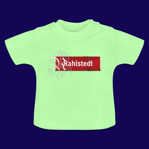 (Hamburg-) Rahlstedt Ortsschild + pompöses Initial - Baby T-Shirt