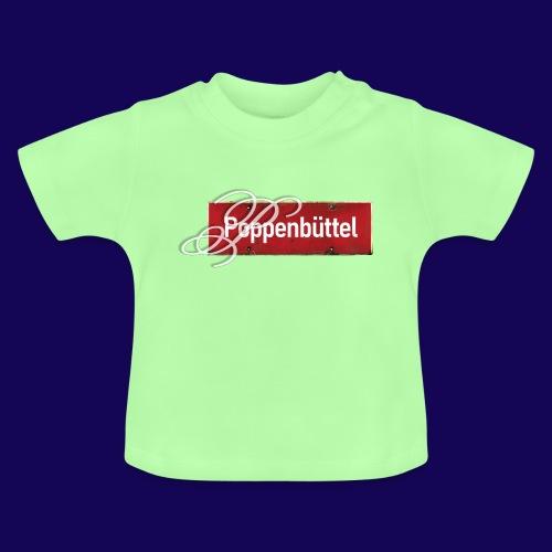 (Hamburg-) Poppenbüttel: Ortsschild mit Initial - Baby T-Shirt
