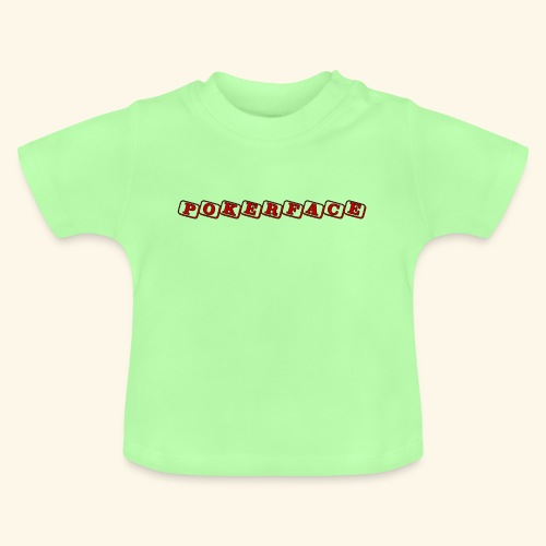 Pokerface - Baby T-Shirt
