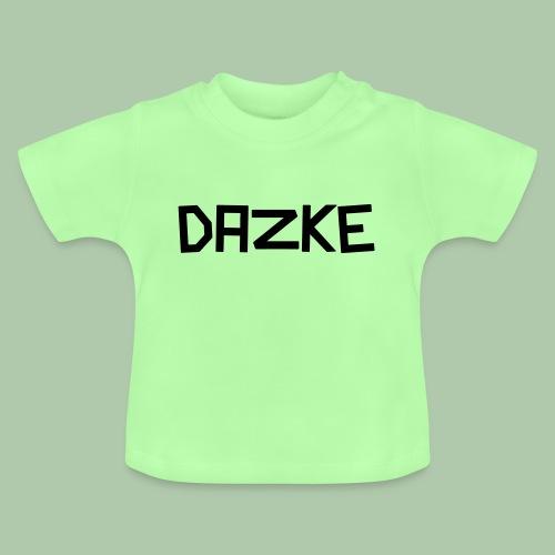 dazke_bunt - Baby T-Shirt