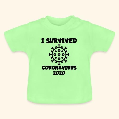 Ik heb het corona virus overleeft - Baby T-shirt