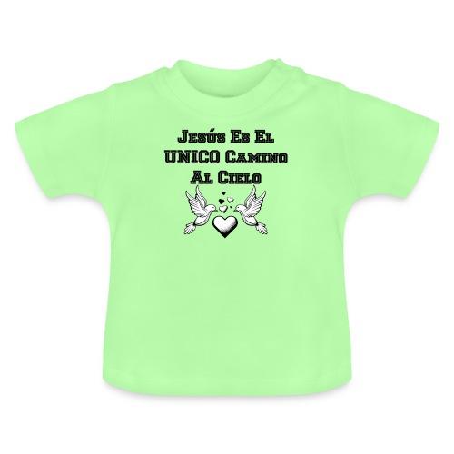 Jesus Unico camino al cielo - Camiseta bebé