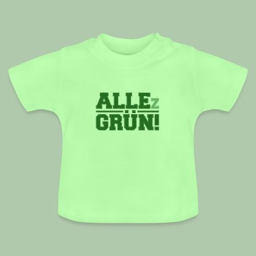 allezgruen color01 - Baby T-Shirt