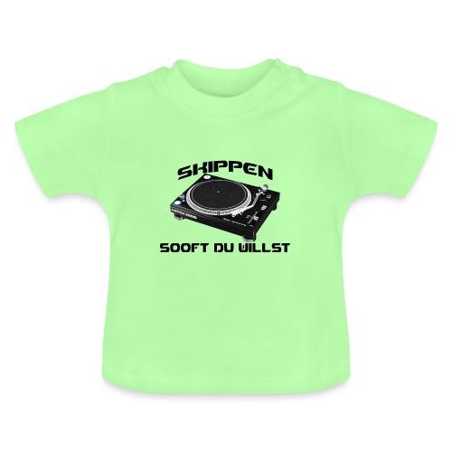 Skippen so oft du willst - Baby T-Shirt