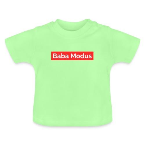Baba Modus - Baby T-Shirt