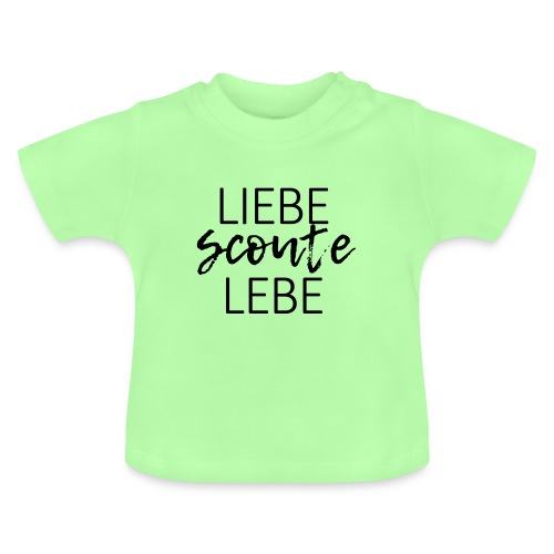 Liebe Scoute Lebe Lettering - Farbe frei wählbar - Baby T-Shirt