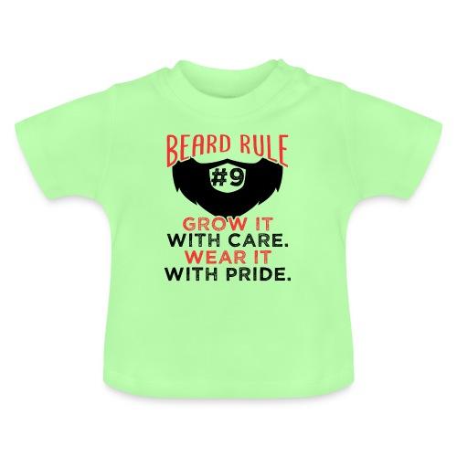Beard Rule #9 - Baby T-Shirt