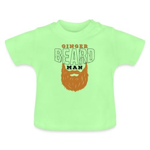 Beard Ginger Beard Man Redhead Gifts For Men - Baby T-Shirt