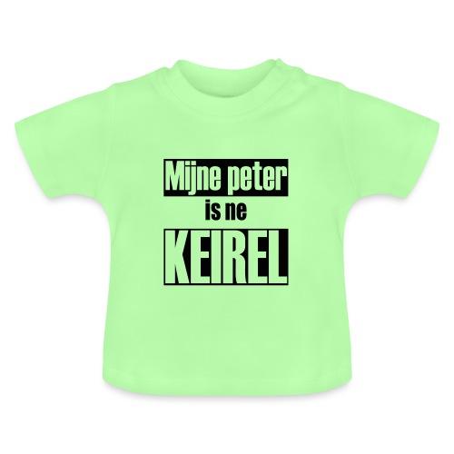 Peter is ne keirel - Baby T-shirt