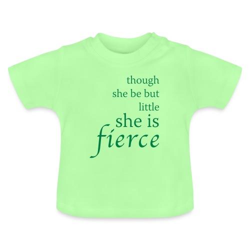 she-is-fierce - Baby T-Shirt