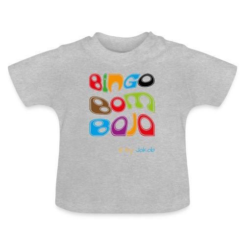 Bingobombaja - Baby T-Shirt