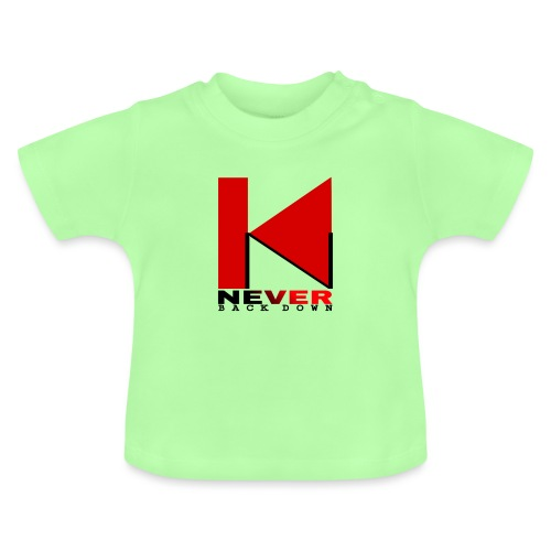 NEVER BACK DOWN - T-shirt Bébé