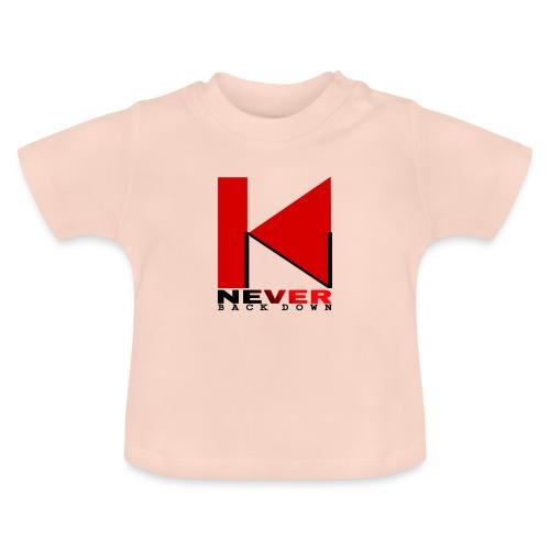 NEVER BACK DOWN - T-shirt Bébé
