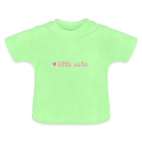 little sister, kleine Schwester - Baby T-Shirt