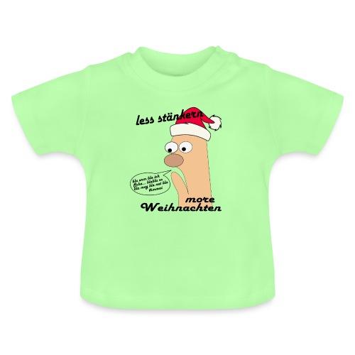 more Weihnachten - Baby T-Shirt