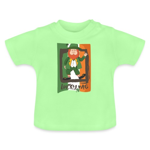 lucky me - I'm a lucky guy - St. Patrick - Baby T-Shirt