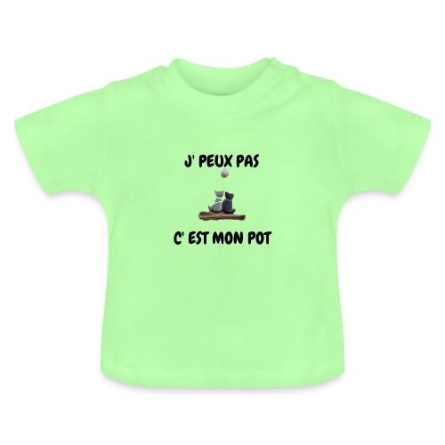 J' peux pas, c'est mon pot - T-shirt Bébé