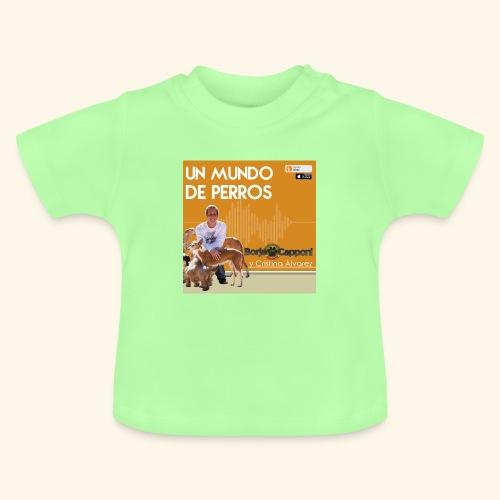 Un mundo de perros 1 03 - Camiseta bebé