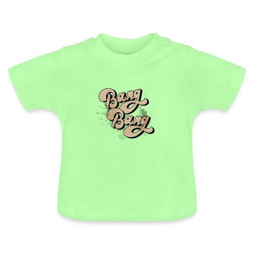 BANG BANG ! - T-shirt Bébé