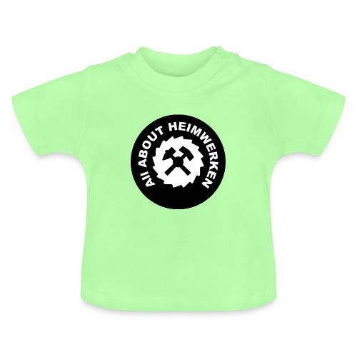 ALL ABOUT HEIMWERKEN - LOGO - Baby T-Shirt