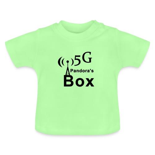 5G Pandora's box - Baby T-Shirt