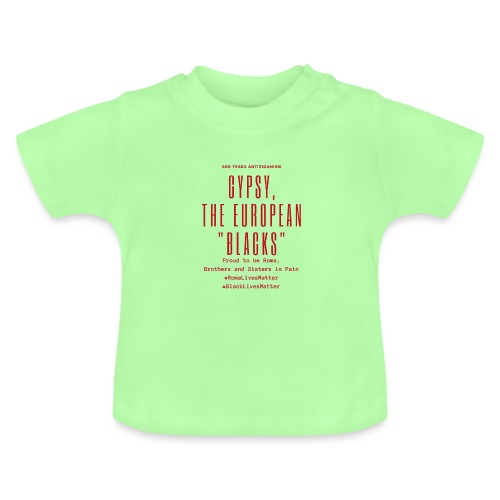 Gypsy, the European Blacks - Red Letters - Baby T-Shirt