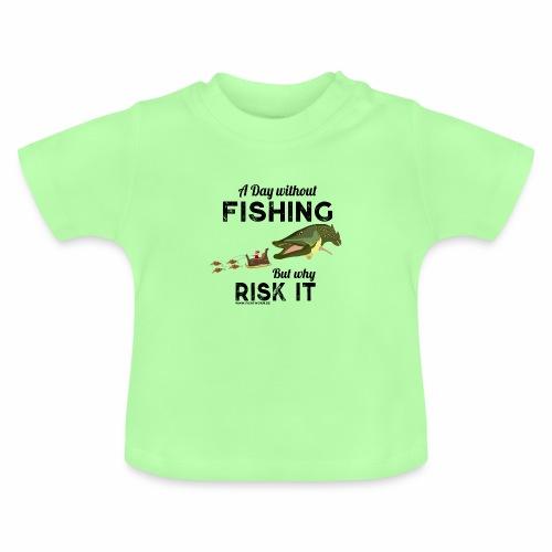 A Day Fishing Tag Angeln Weihnachten Hecht Crank - Baby T-Shirt