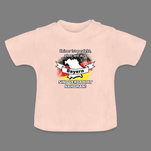 Perfekt Bayern - Baby T-Shirt