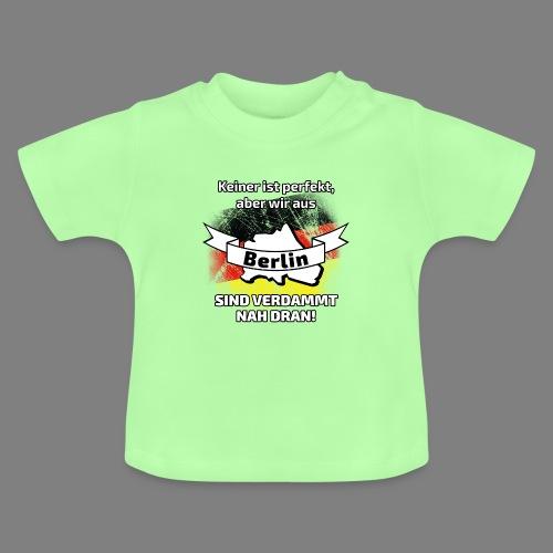 Perfekt Berlin - Baby T-Shirt
