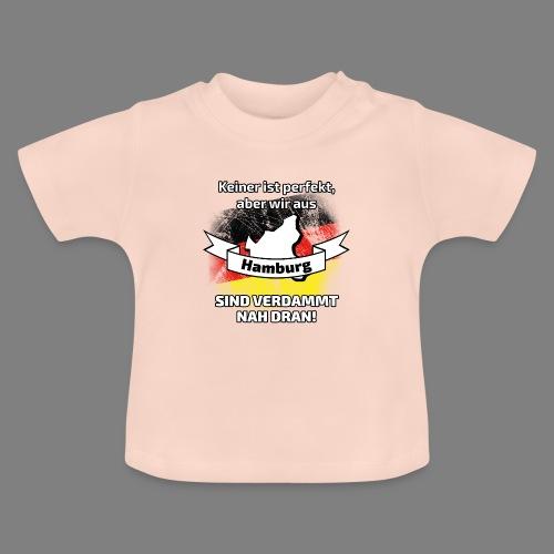 Perfekt Hamburg - Baby T-Shirt