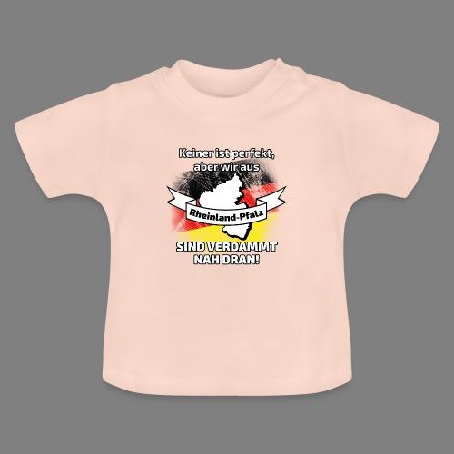Perfekt Rheinland-Pfalz - Baby T-Shirt