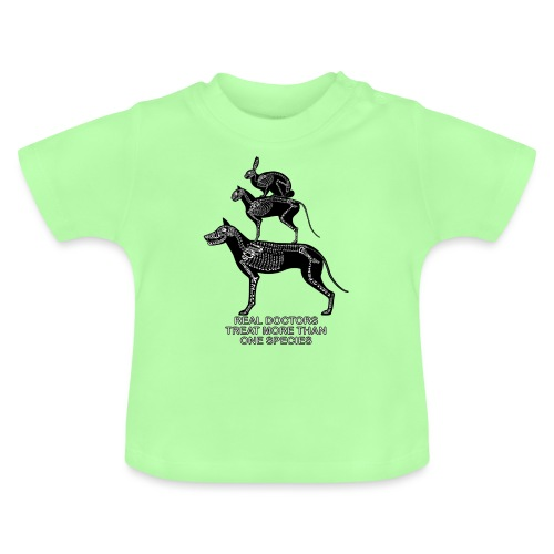 Echte artsen ... huisdieren - Baby T-shirt