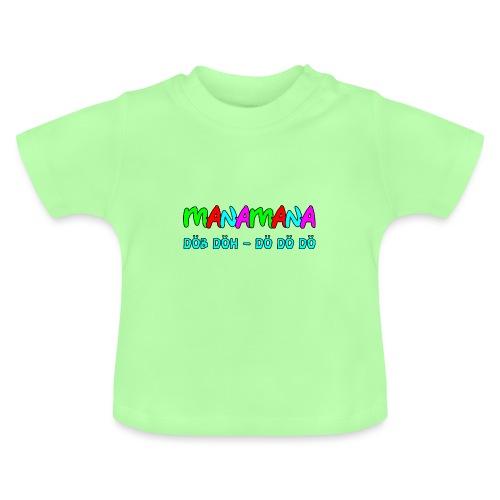 manamana - Baby T-Shirt