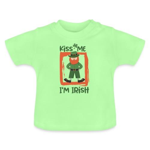 Kiss me - I'm Irish: St. Patrick's Day - Baby T-Shirt