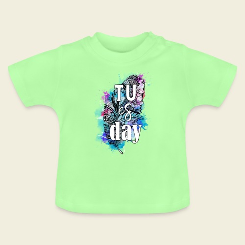 Tu-es-day Türkis - Baby T-Shirt