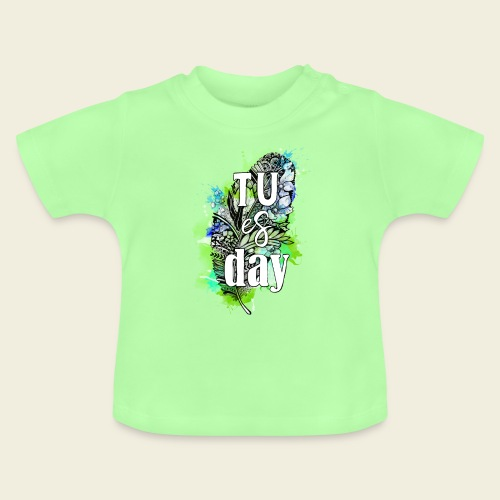 Tu-es-day Grün - Baby T-Shirt