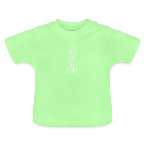 GOD SEES NO COLOR / white - Baby T-Shirt
